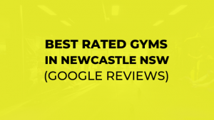 BEST GYMS IN NEWCASTLE NSW