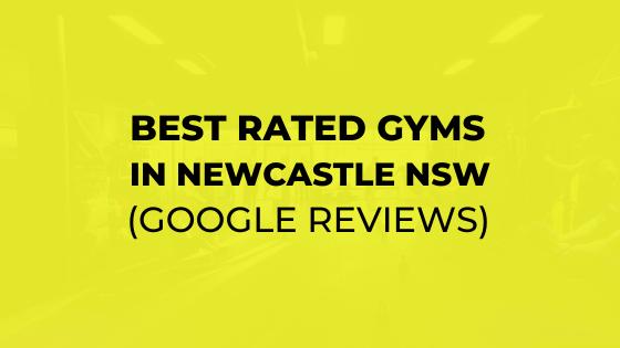 BEST GYMS IN NEWCASTLE NSW